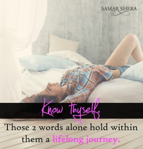 know thyself those two words alone hold within them a lifelong journey