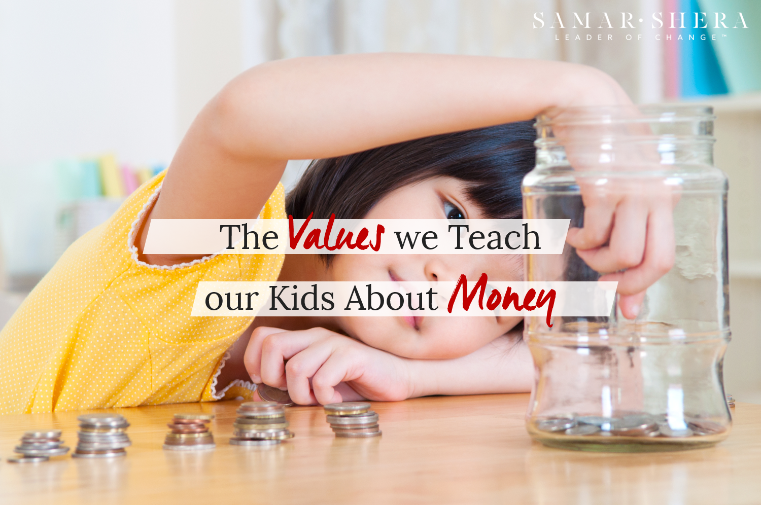 the values we teach our kids about money