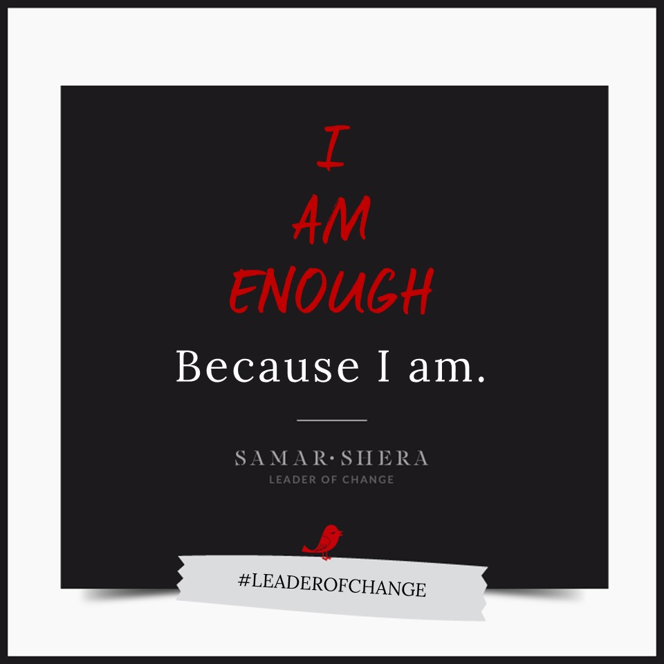 I am enough because i am