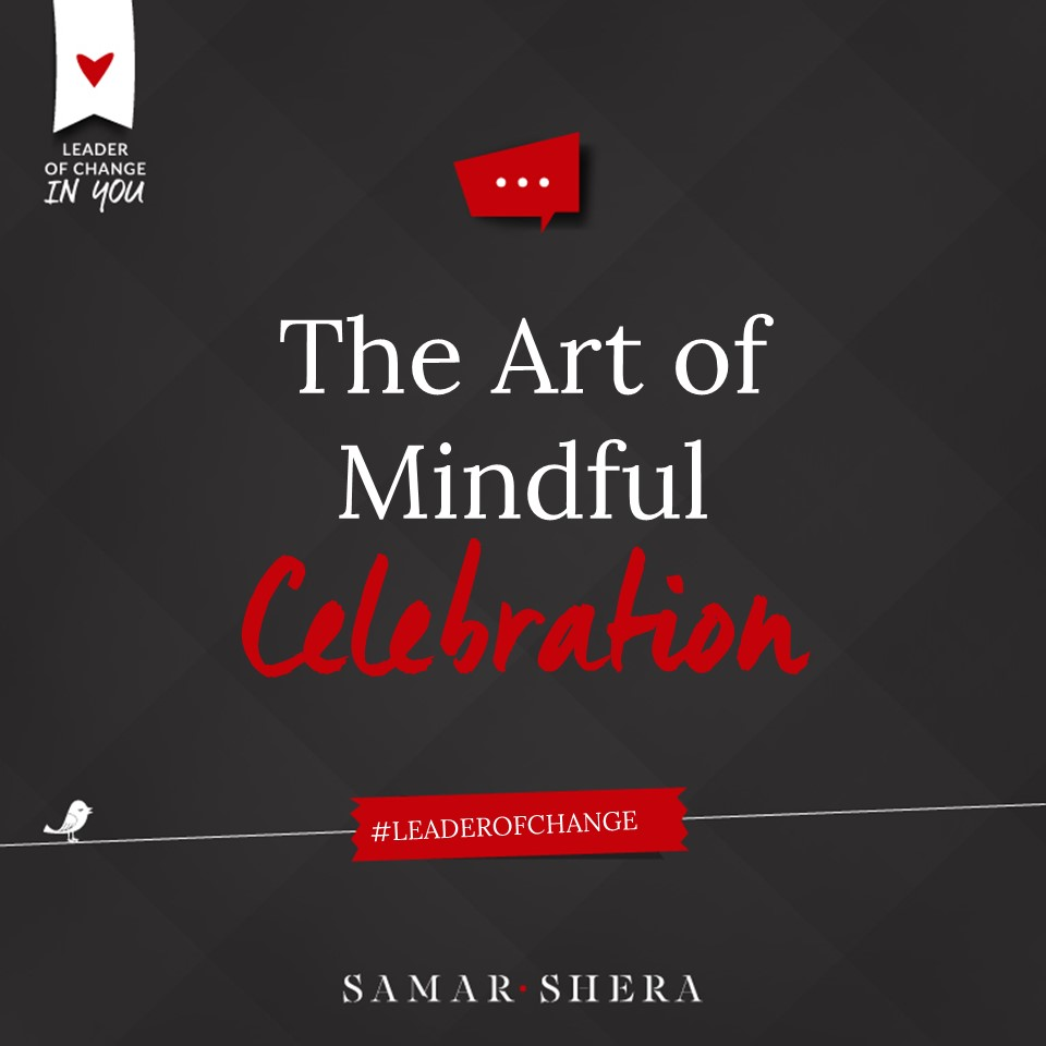 The Art of Mindful Celebration