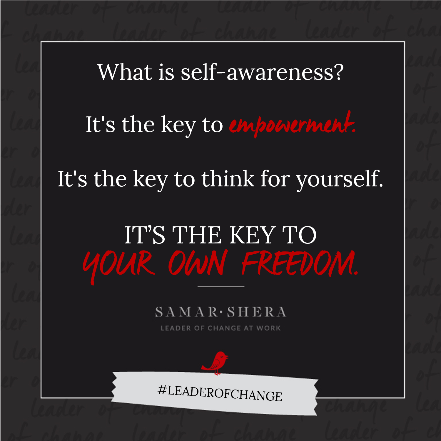 key to your own freedom