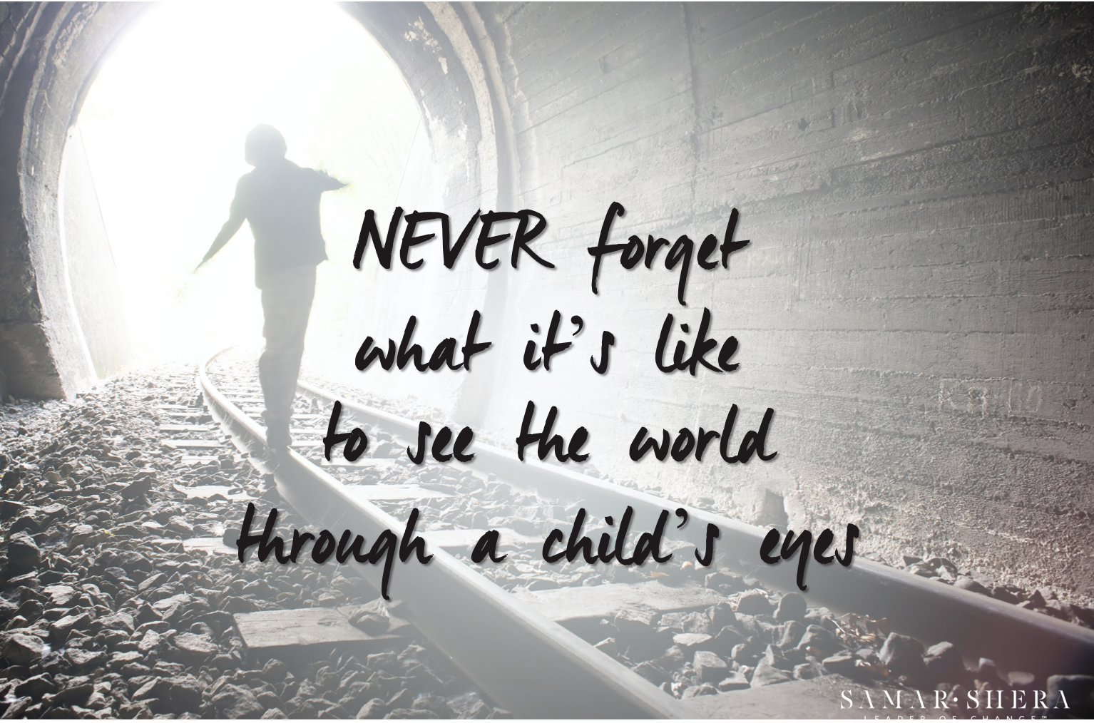 never forget what it's like to see the world through a child's eyes2